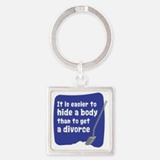 Hide a body Square Keychain