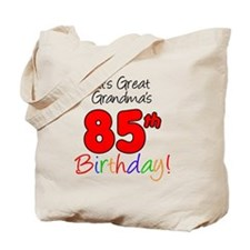 Great Grandmas 85th Birthday Tote Bag