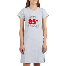 Great Grandmas 85th Birthday Women's Nightshirt