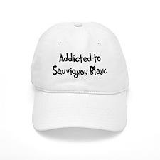 Addicted to Sauvignon Blanc Baseball Cap