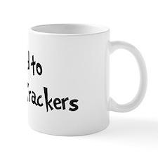 Addicted to Cheese And Cracke Mug