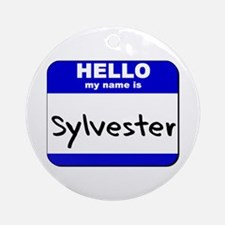 hello my name is sylvester  Ornament (Round)