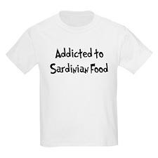 Addicted to Sardinian Food T-Shirt