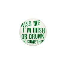 Kiss Me Im Irish, Funny, Mini Button