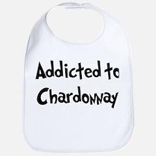 Addicted to Chardonnay Bib