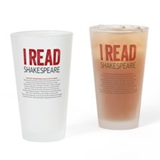 I Read Shakespeare and why Drinking Glass