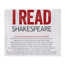 I Read Shakespeare and why Throw Blanket