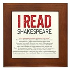 I Read Shakespeare and why Framed Tile