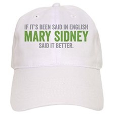 Mary Sidney said it better (lime) Baseball Cap