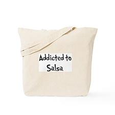 Addicted to Salsa Tote Bag