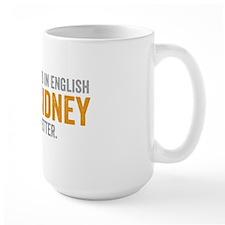 Mary Sidney said it better (gold) Mug