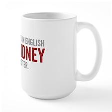 Mary Sidney said it better (red) Mug