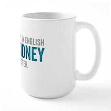 Mary Sidney said it better (teal) Mug