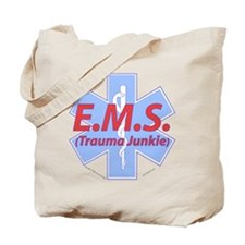 EMS- Trauma Junkie Tote Bag