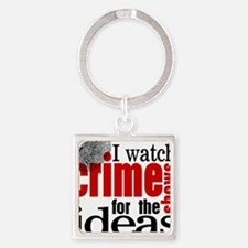 Crime Show Ideas Square Keychain