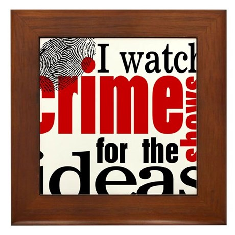 Crime Show Ideas Framed Tile