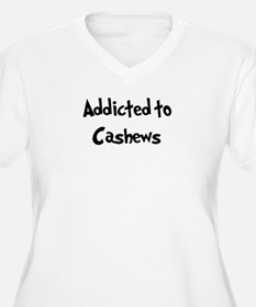 Addicted to Cashews T-Shirt