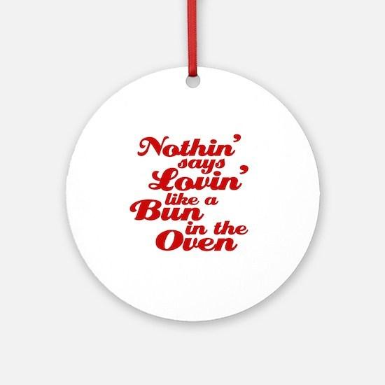bun in the oven Round Ornament