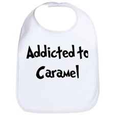 Addicted to Caramel Bib