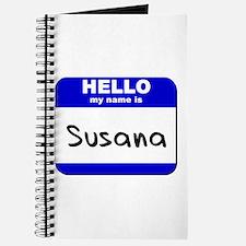 hello my name is susana Journal