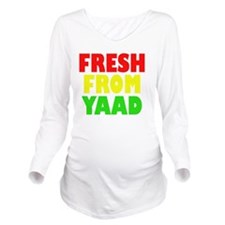 FRESH FROM YAAD RAST Long Sleeve Maternity T-Shirt