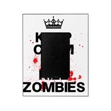 Keep Calm Kill Zombies Picture Frame