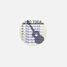 To Do Today - Play Ukulele Mini Button