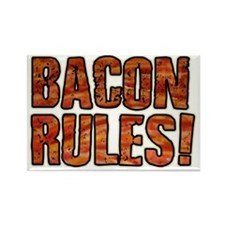 BACON RULES! T shirt Rectangle Magnet