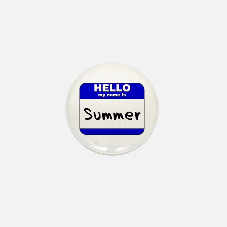 hello my name is summer Mini Button
