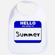 hello my name is summer  Bib