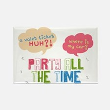 Collage Party all the Time Rectangle Magnet