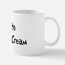 Addicted to Cake And Ice Crea Mug
