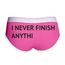 finishhAnyth1A Women's Boy Brief