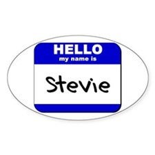 hello my name is stevie Oval Decal