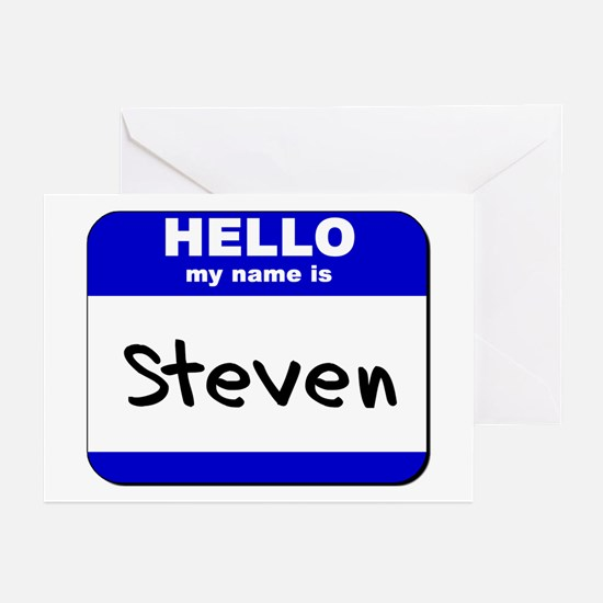 hello my name is steven  Greeting Cards (Package o