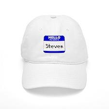 hello my name is steven Baseball Cap