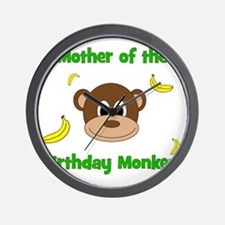 Mother of the Birthday Monkey! Wall Clock