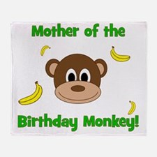 Mother of the Birthday Monkey! Throw Blanket