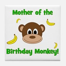 Mother of the Birthday Monkey! Tile Coaster