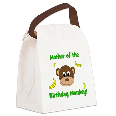 Mother of the Birthday Monkey! Canvas Lunch Bag
