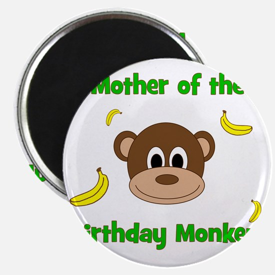 Mother of the Birthday Monkey! Magnet