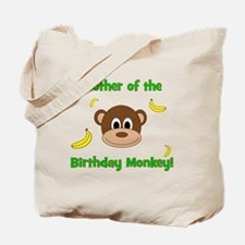 Mother of the Birthday Monkey! Tote Bag