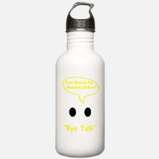 Eye Talk Water Bottle