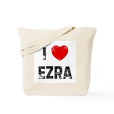 I * Ezra Tote Bag