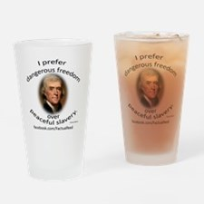 Dangerous Freedoms Drinking Glass