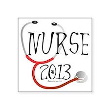 "Nurse 2013 Stethoscope Square Sticker 3"" x 3"""