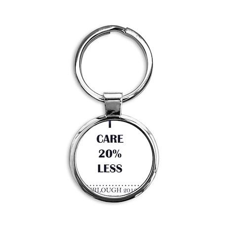 I Care 20% Less Round Keychain