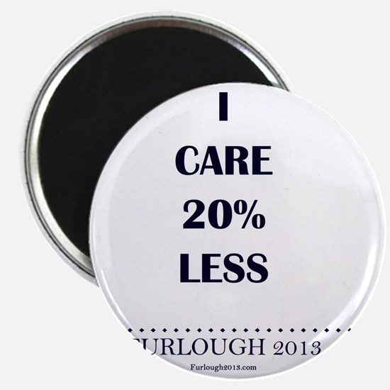 I Care 20% Less Magnet