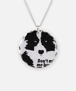 Don't Make Me Herd You Necklace