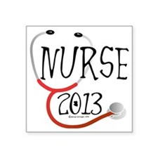 """Nurse 2013 Announcement Square Sticker 3"""" x 3"""""""